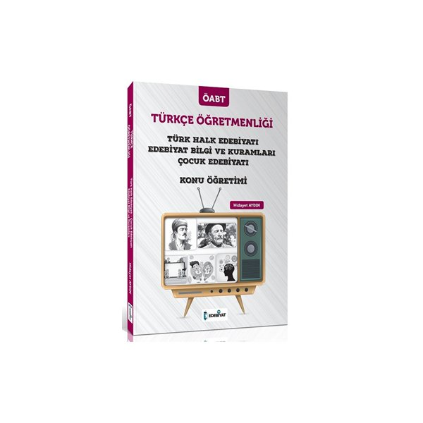 2021 ÖABT Türkçe Öğretmenliği Türk Halk Edebiyatı ve Çocuk Edebiyatı Konu Anlatımı Hidayet Aydın Edebiyat TV Yayı