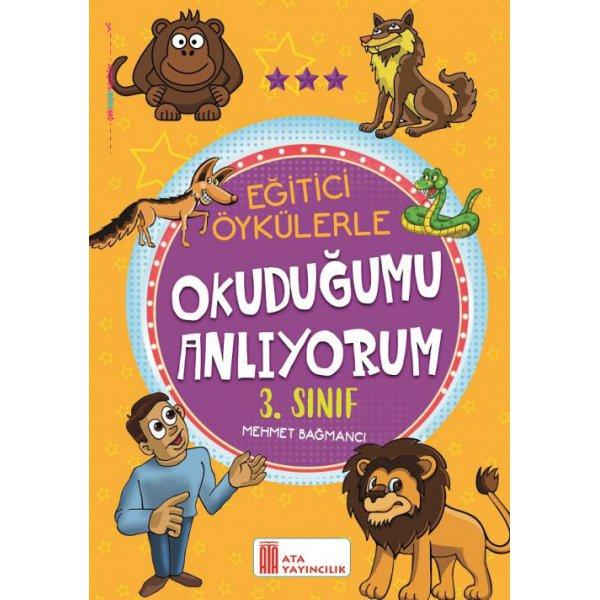 3. Sınıf Eğitici Öykülerle Okuduğumu Anlıyorum Ata Yayıncılık