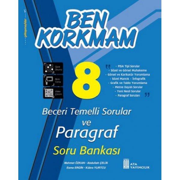 8. Sınıf Ben Korkmam Beceri Temelli Sorular ve Paragraf Soru Bankası Ata Yayıncılık