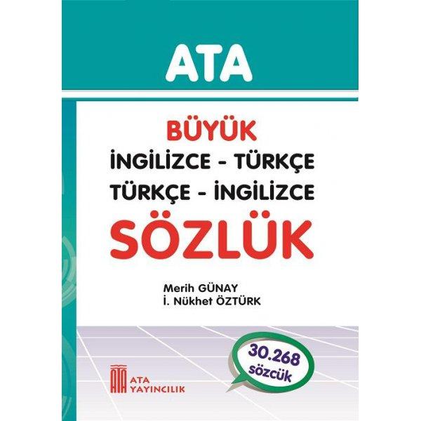 Büyük İngilizce - Türkçe, Türkçe - İngilizce Sözlük (Karton Kapak) Ata Yayıncılık