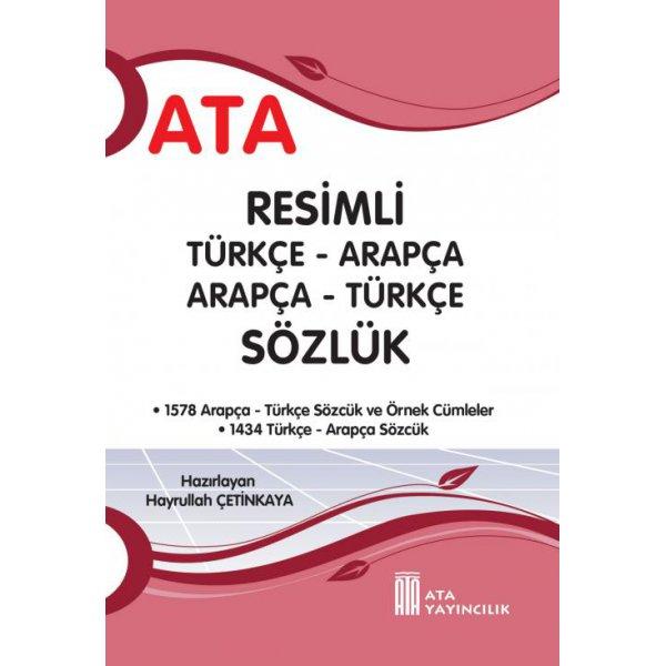 Türkçe - Arapça Resimli Sözlük ( Sert Kapak ) Ata Yayıncılık