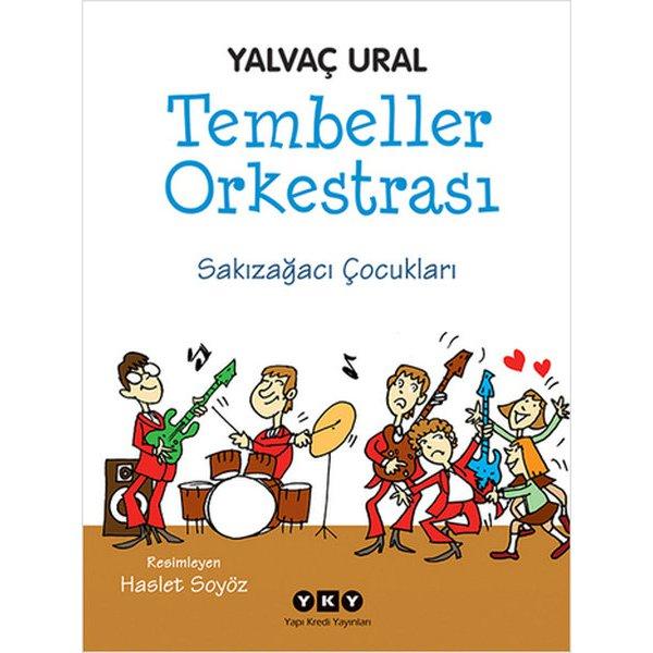 Tembeller Orkestrası-Sakızağacı Çoc