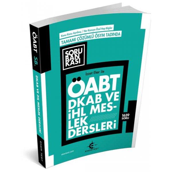 İzzet Eker le 2021 ÖABT Din Kültürü ve İHL Meslek Dersleri Konu Özetli Çözümlü Soru Bankası