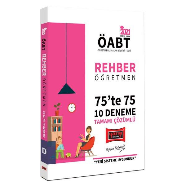 2021 ÖABT Rehber Öğretmen 75'te 75 Tamamı Çözümlü 10 Deneme Sınavı Yargı Yayınları