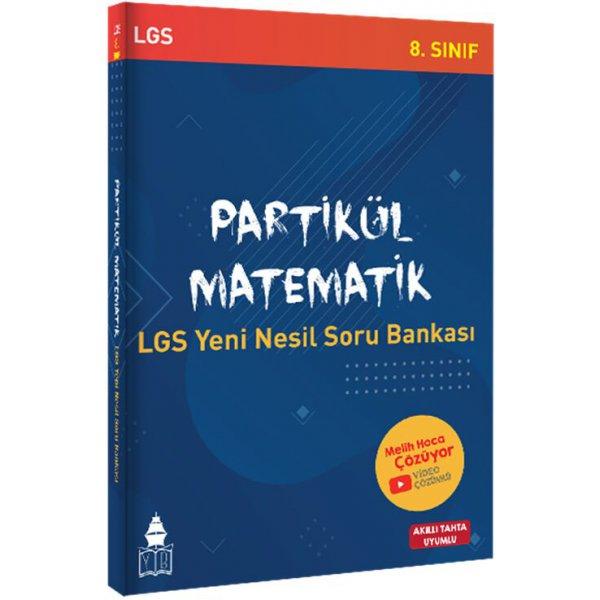 Partikül Matematik LGS Yeni Nesil Soru Bankası
