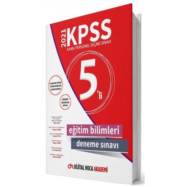 2021 KPSS Eğitim Bilimleri 5 Deneme Çözümlü Dijital Hoca Akademi