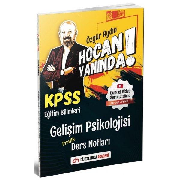 2021 KPSS Eğitim Bilimleri Gelişim Psikolojisi Hocan Yanında Pratik Ders Notları - Özgür Aydın Dijital Hoca Akademi