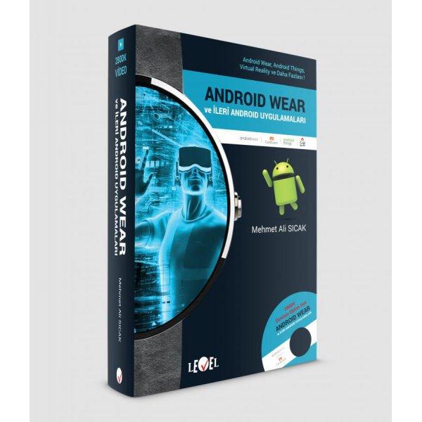 Android Wear VE İleri Android Uygulamaları Level Kitap