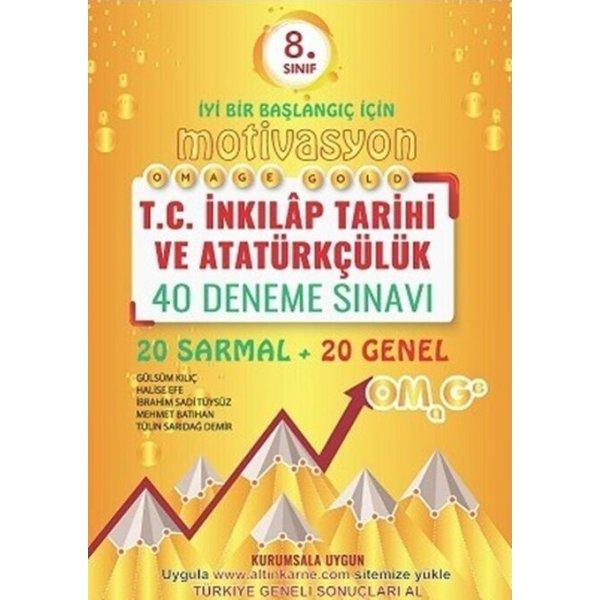 Omage Yayınları 8. Sınıf Motivasyon T.C. İnkılap Tarihi Ve Atatürkçülük Gold 40 Deneme