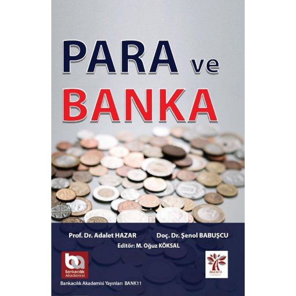 Para ve Banka - Adalet Hazar, Şenol Babuşcu Akademi Consulting Yayınları