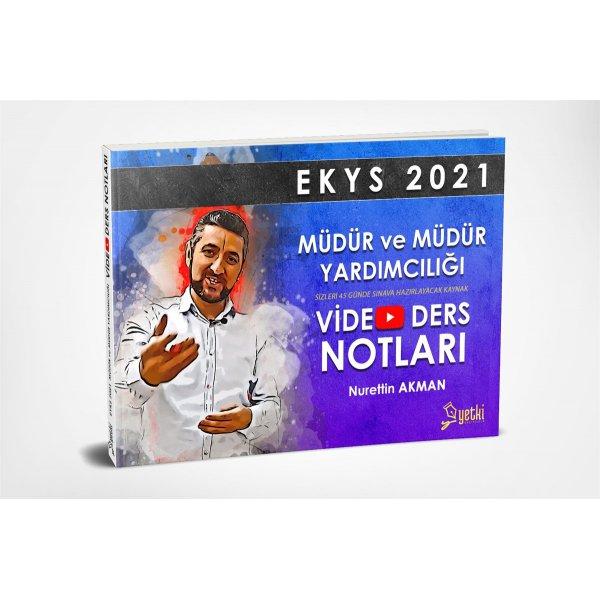 Yetki EKYS 2021 Müdür ve Müdür Yardımcılığı Video Ders Notları Nurettin Akman