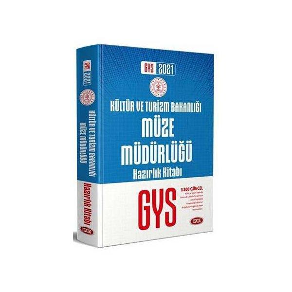 2021 GYS Kültür ve Turizm Bakanlığı Müze Müdürlüğü Hazırlık Kitabı Görevde Yükselme Data Yayınları