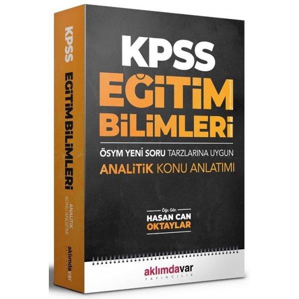 KPSS Eğitim Bilimleri Konu Anlatımı Tek Kitap - Hasan Can Oktaylar Aklımdavar Yayııncılık