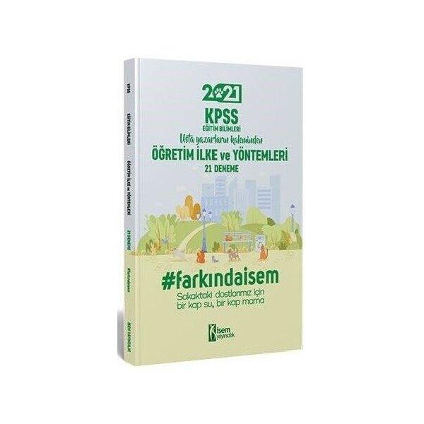 2021 KPSS Eğitim Bilimleri Öğretim İlke ve Yöntemleri 21 Deneme İsem Yayınları