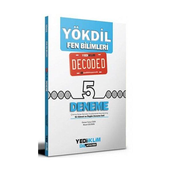 YÖKDİL Fen Bilimleri Decoded 5 Deneme Yediiklim Yayınları