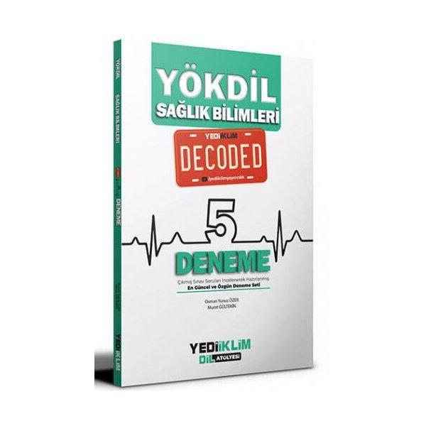 YÖKDİL Sağlık Bilimleri Decoded 5 Deneme Yediiklim Yayınları