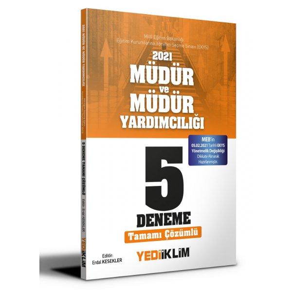 2021 MEB EKYS Müdür ve Müdür Yardımcılığı Tamamı Çözümlü 5 Deneme Yediiklim Yayınları