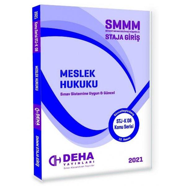 Deha 2021 SMMM Staja Giriş Meslek Hukuku Konu Anlatımlı Deha Yayınları