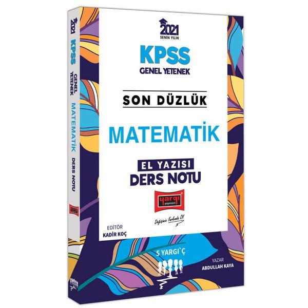 2021 KPSS Son Düzlük Matematik El Yazısı Ders Notu Yargı Yayınları