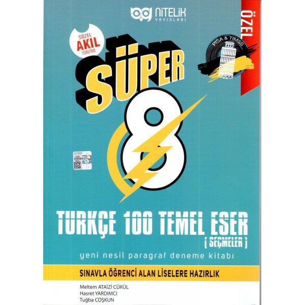 Nitelik Yayınları 8. Sınıf Süper Türkçe 100 Temel Eser Yeni Nesil Paragraf Deneme Kitabı