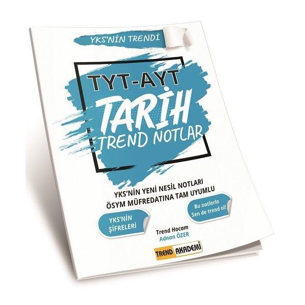 2021 TYT AYT Tarih Trend Notlar Trend Akademi Yayınları