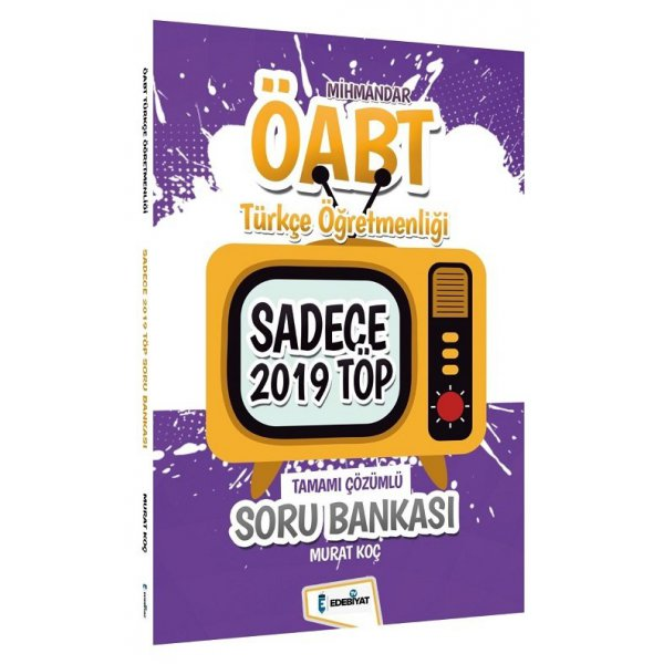 2021 ÖABT Türkçe Öğretmenliği MİHMANDAR Sadece 2019 TÖP Soru Bankası - Murat Koç Edebiyat TV Yayınları