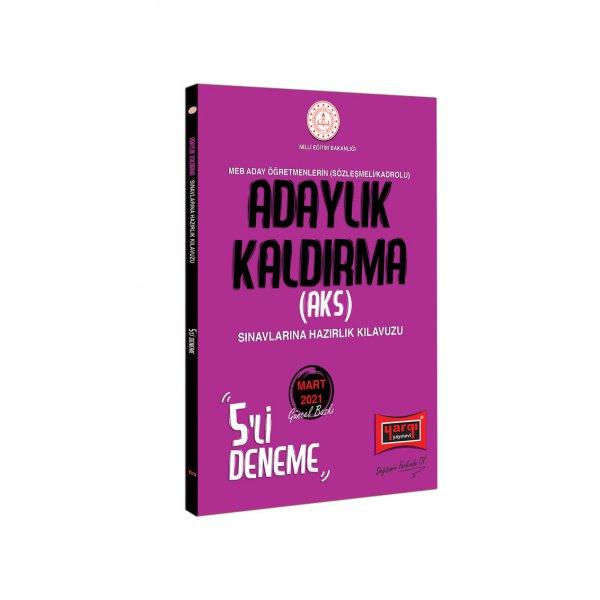 MEB Adaylık Kaldırma (AKS) Sınavlarına Hazırlık Kılavuzu 5 Deneme Yargı Yayınları