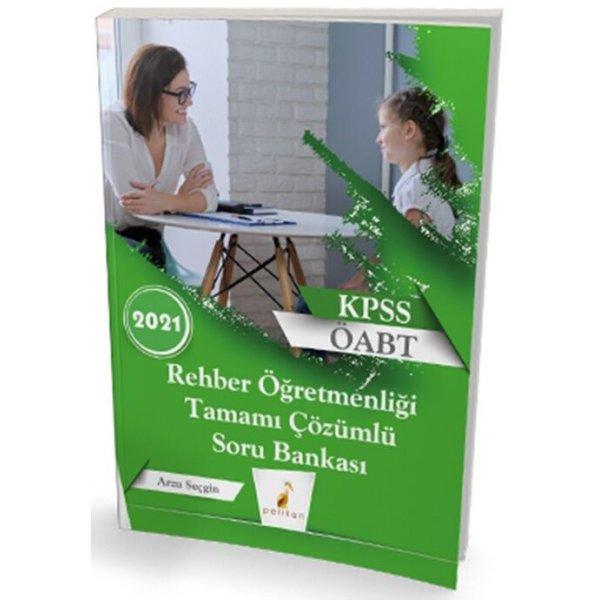 2021 KPSS ÖABT Rehber Öğretmenliği Tamamı Çözümlü Soru Bankası Pelikan Yayınları