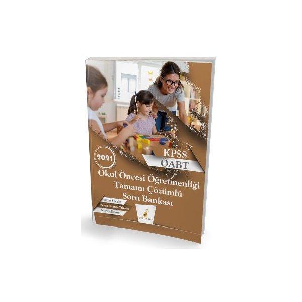 2021 KPSS ÖABT Okul Öncesi Öğretmenliği Tamamı Çözümlü Soru Bankası Pelikan Yayınları