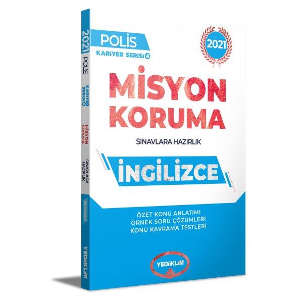 2021 Polis Misyon Koruma Sınavlarına Hazırlık İngilizce Konu Anlatımı Yediiklim Yayınları