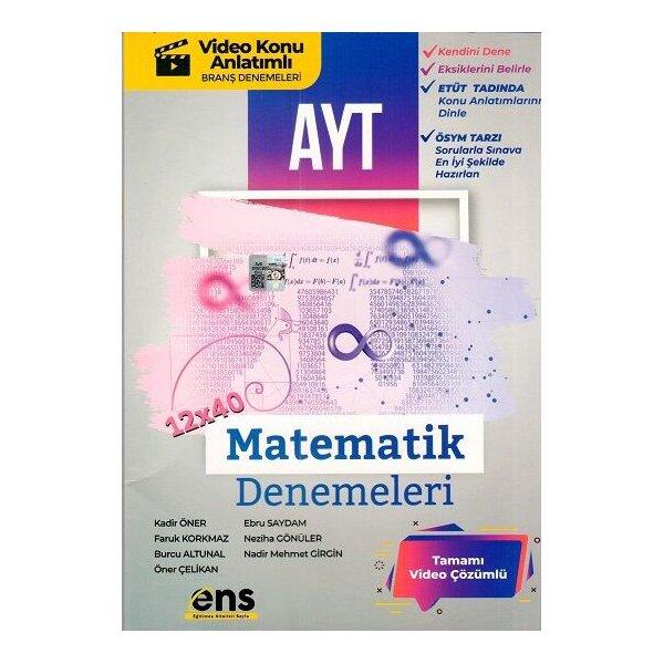 ENS Yayıncılık AYT Matematik 12 x 40 Denemeleri