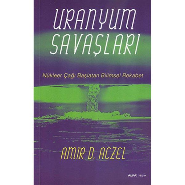 Uranyum Savaşları