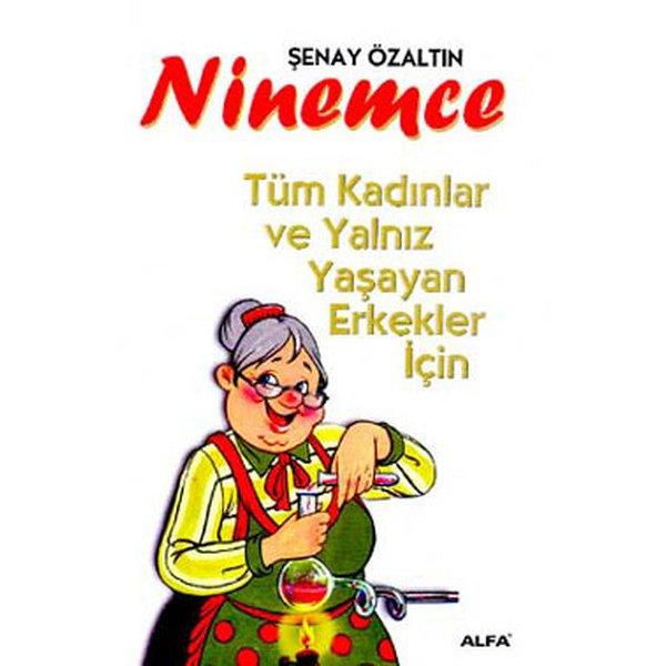 Ninemce-Tüm Kadınlar ve Yalnız Yaşayan Erkekler İçin