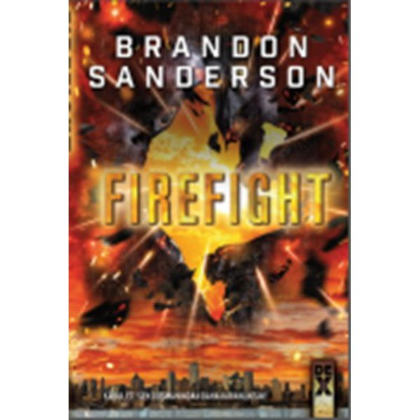Steelheart 2 - Firefight