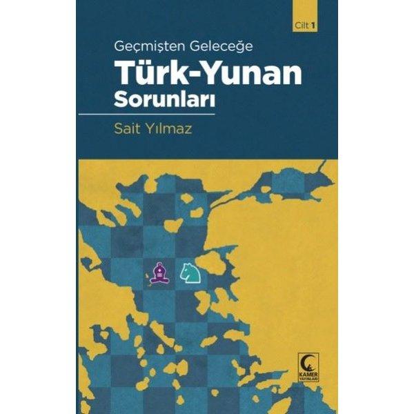 Geçmişten Geleceğe Türk-Yunan Sorunları Seti - 2 Kitap Takım