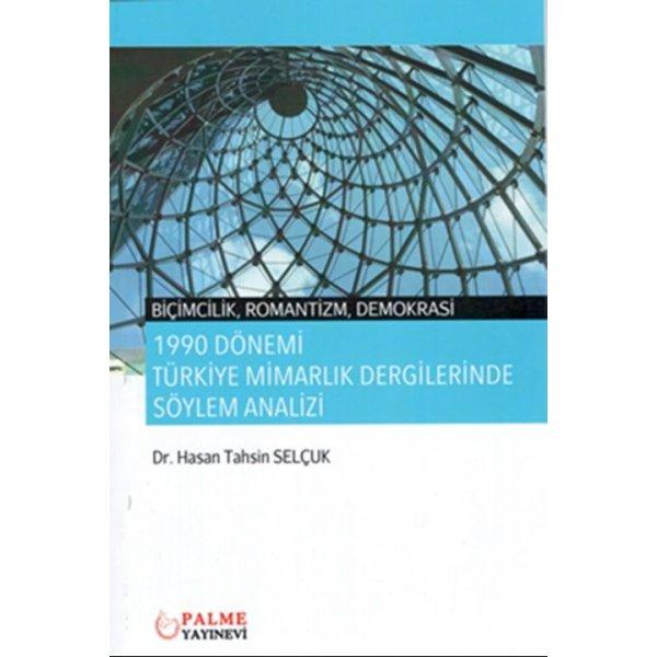 Palme Yayınları 1990 Dönemi Türkiye Mimarlık Dergilerinde Söylem Analizi