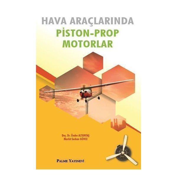 Palme Hava Araçlarında Piston Prop Motorlar