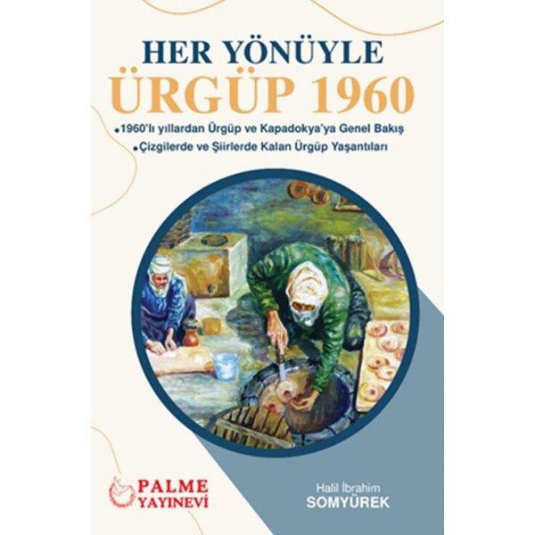 Her Yönüyle Ürgüp 1960 Palme Yayınları