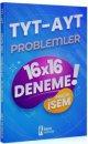 2021 TYT AYT Problemler Pratik İsem 16x16 Deneme İsem Yayınları