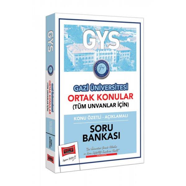 GYS Gazi Üniversitesi Ortak Konular Konu Özetli - Açıklamalı Soru Bankası Yargı Yayınları