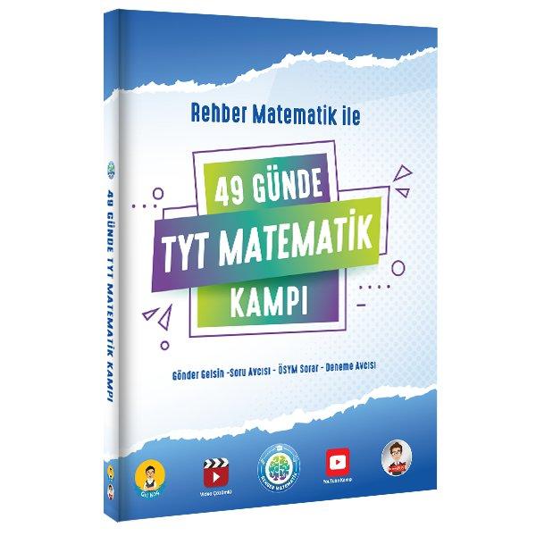 Rehber Matematik ile 49 Günde TYT Matematik Kampı Tonguç Akademi