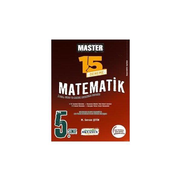 5. Sınıf Matematik Master 15 Matematik Deneme Okyanus Yayınları