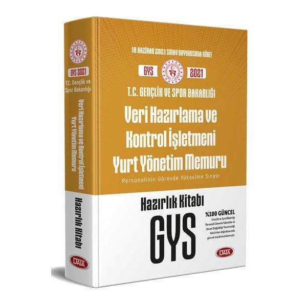 T.C. Gençlik ve Spor Bakanlığı Veri Hazırlama ve Kontrol İşletmeni Yurt Yönetim Memuru GYS Hazırlık Kitabı Data Yayınları