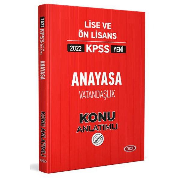 2022 KPSS Lise & Ön Lisans Anayasa Vatandaşlık Konu Anlatımlı Data Yayınları