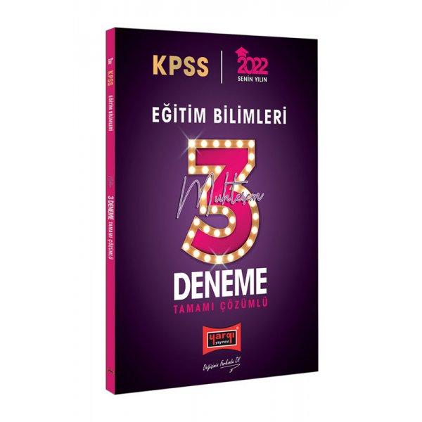 Yargı Yayınları 2022 KPSS Eğitim Bilimleri Tamamı Çözümlü Muhteşem 3 Deneme