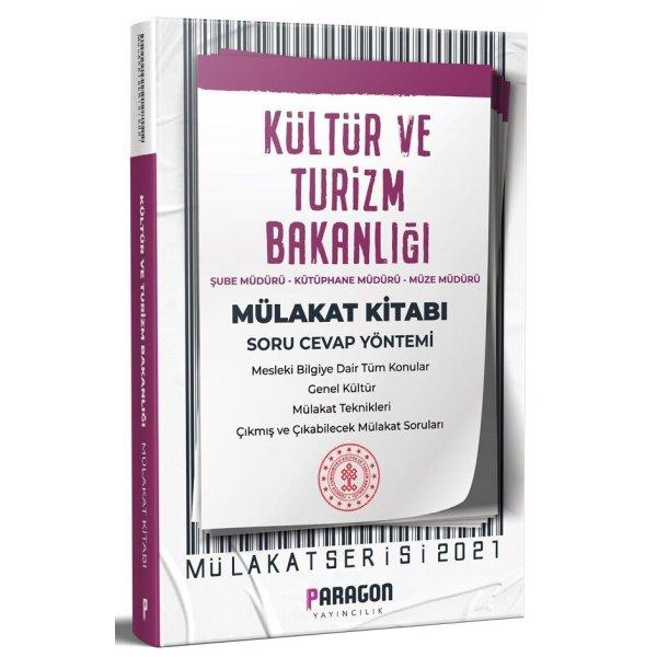 2021 Kültür ve Turizm Bakanlığı Çıkmış Sorularla Mülakat Kitabı Paragon Yayınları