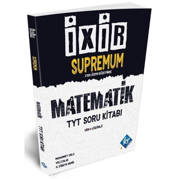 TYT Matematik İxir Supremum Soru Bankası KR Akademi Yayınları