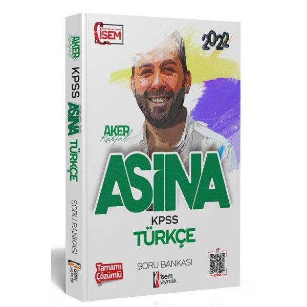 2022 KPSS Aşina Türkçe Çözümlü Soru Bankası İsem Yayınları