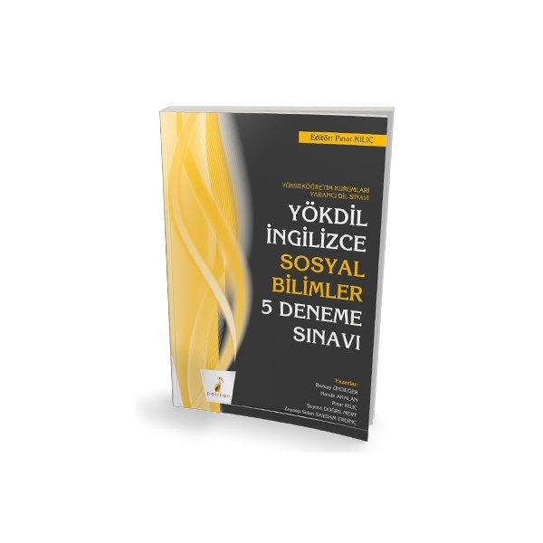 YÖKDİL İngilizce Sosyal Bilimler 5 Deneme Sınavı Pelikan Yayınları