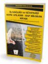 İş Sağlığı ve Güvenliği İSG Konu Anlatım Hap Bilgiler Kitabı Pelikan Yayınları